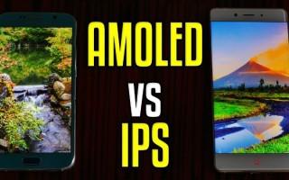 Какой экран лучше — IPS или AMOLED для смартфона
